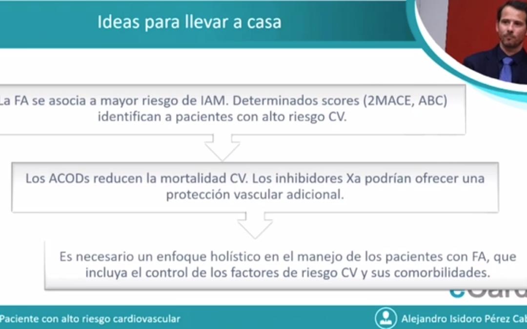 Tres ideas clave para el manejo del paciente con FA con alto riesgo cardiovascular